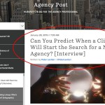 Can You Predict When a Client Will Start the Search for a New Agency   Interview