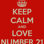 keep-calm-and-love-number-21-1