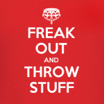 freak-out-and-trhow-stuff